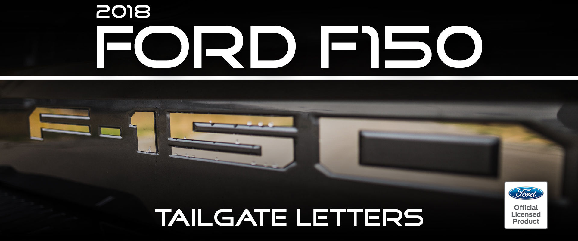 2018 Ford F-150 Tailgate Letter Inserts